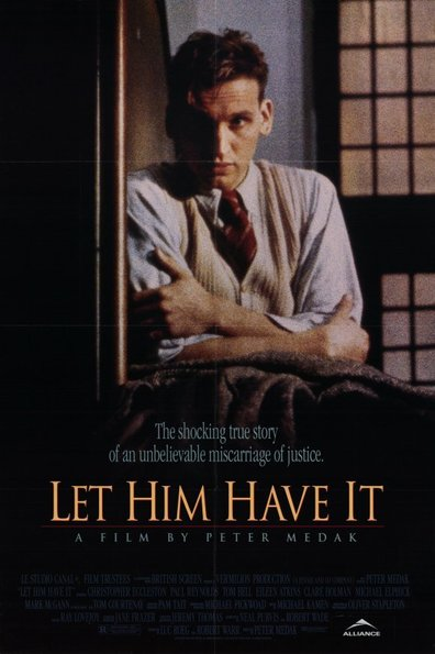 Let Him Have It cast, synopsis, trailer and photos.