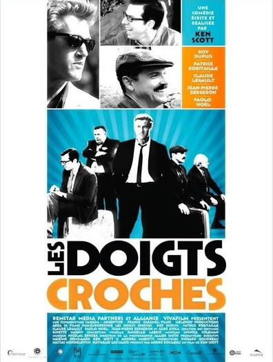 Les doigts croches cast, synopsis, trailer and photos.