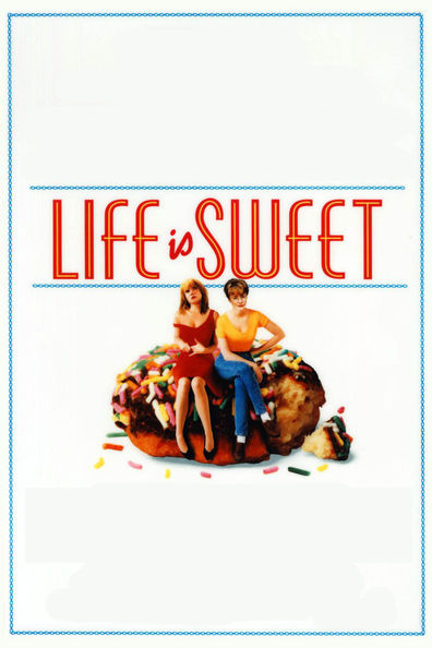 Movies Life Is Sweet poster