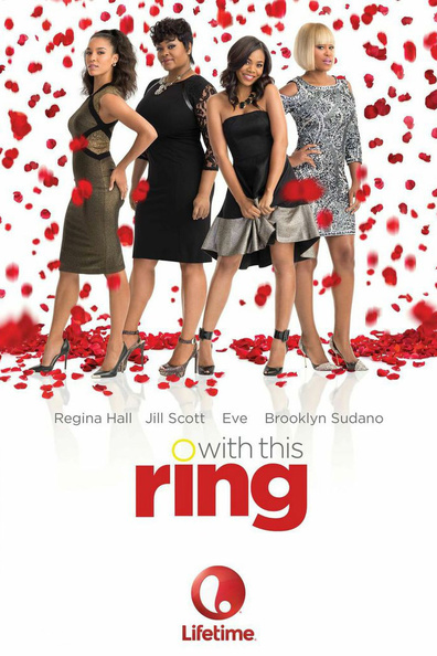 With This Ring cast, synopsis, trailer and photos.