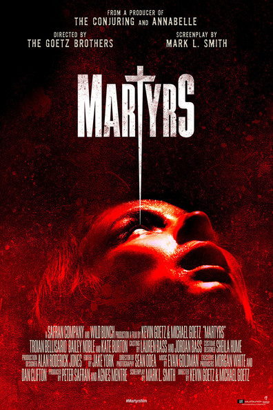 Martyrs cast, synopsis, trailer and photos.