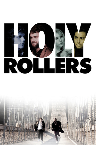 Holy Rollers cast, synopsis, trailer and photos.