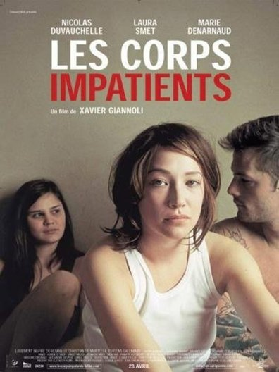 Les corps impatients cast, synopsis, trailer and photos.