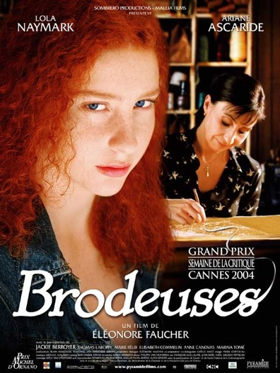 Brodeuses cast, synopsis, trailer and photos.
