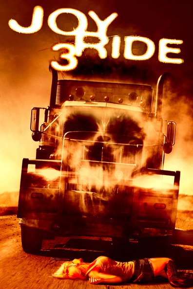 Joy Ride 3 cast, synopsis, trailer and photos.