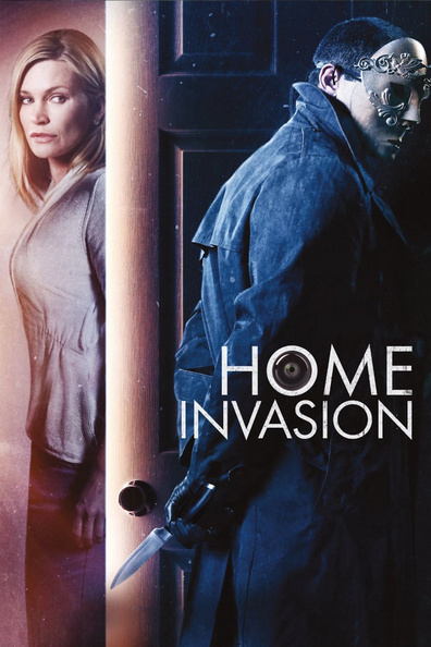 Home Invasion cast, synopsis, trailer and photos.