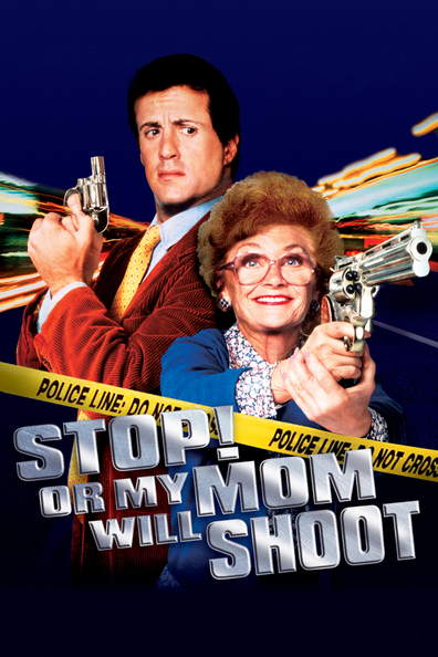 Movies Stop! Or My Mom Will Shoot poster