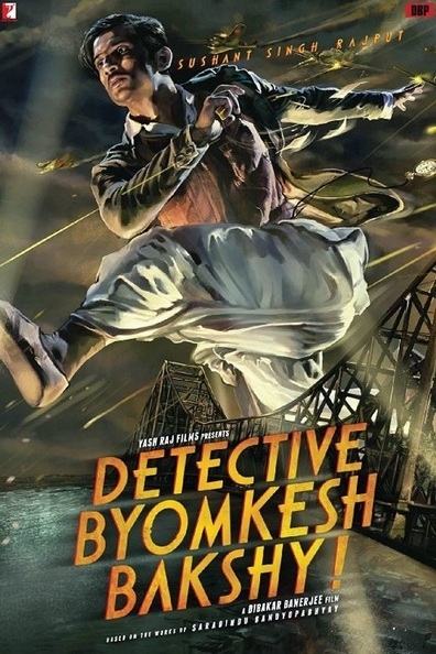 Detective Byomkesh Bakshy! cast, synopsis, trailer and photos.