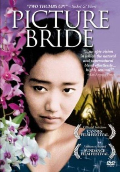 Picture Bride cast, synopsis, trailer and photos.
