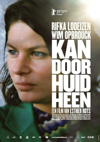 Kan door huid heen cast, synopsis, trailer and photos.