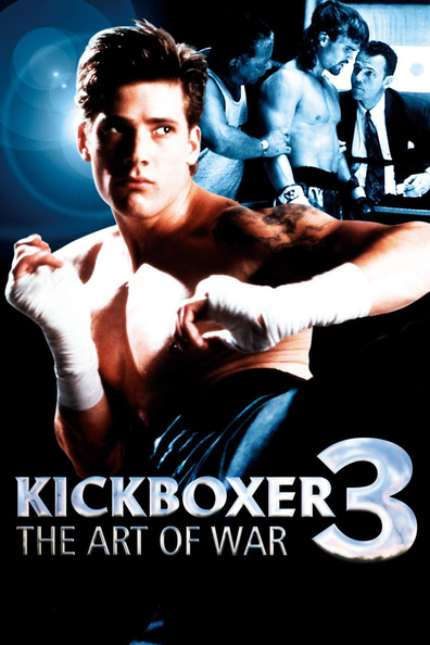 Kickboxer 3: The Art of War cast, synopsis, trailer and photos.