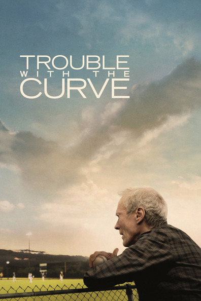 Movies Trouble with the Curve poster