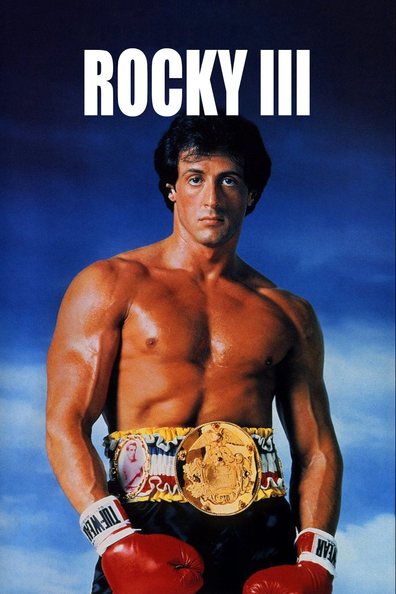 Rocky III cast, synopsis, trailer and photos.