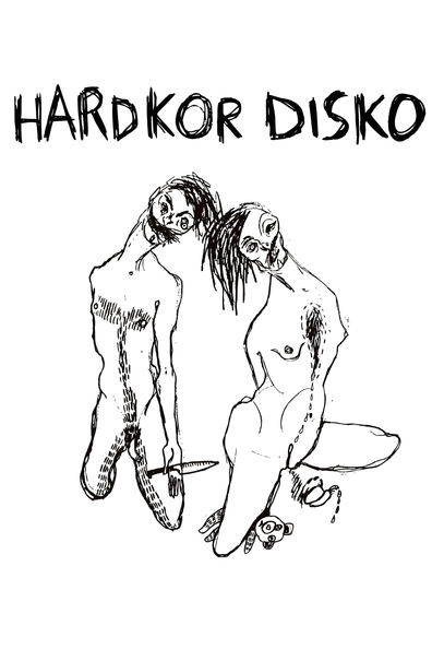 Hardkor Disko cast, synopsis, trailer and photos.