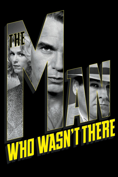 Movies The Man Who Wasn't There poster