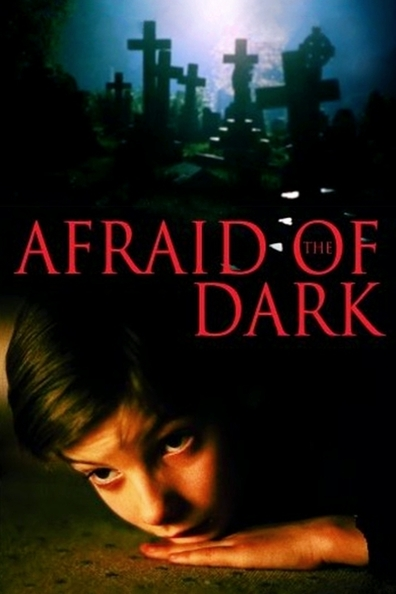 Afraid of the Dark cast, synopsis, trailer and photos.