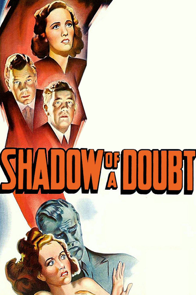 Shadow of a Doubt cast, synopsis, trailer and photos.