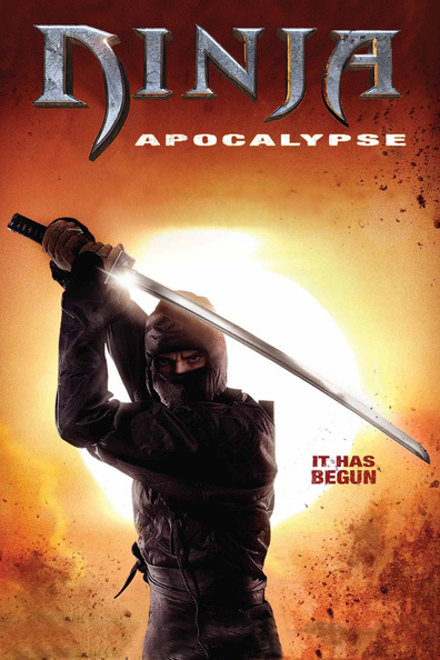 Ninja Apocalypse cast, synopsis, trailer and photos.