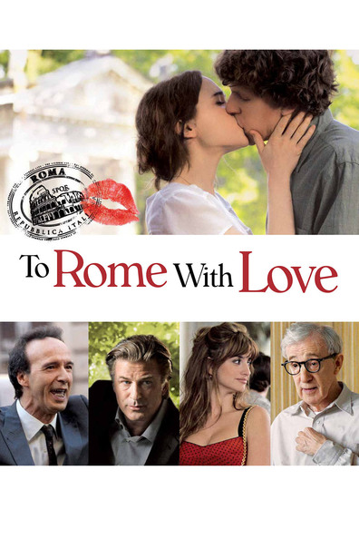Movies To Rome with Love poster