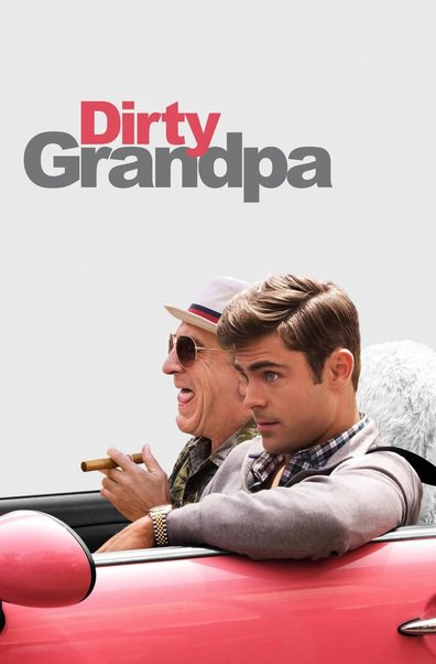 Movies Dirty Grandpa poster