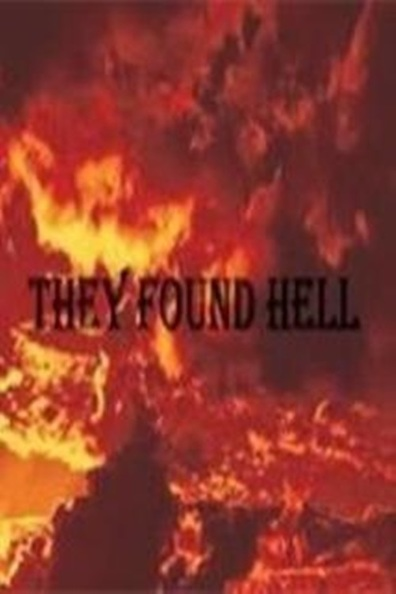 They Found Hell cast, synopsis, trailer and photos.