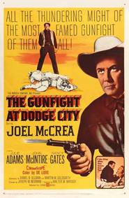 The Gunfight at Dodge City is similar to Welcome to Mooseport.
