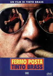 Fermo posta Tinto Brass is similar to The Taking of Pelham One Two Three.