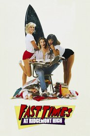 Fast Times at Ridgemont High is similar to Another Country.