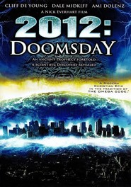 2012 Doomsday is similar to Sick Boy.