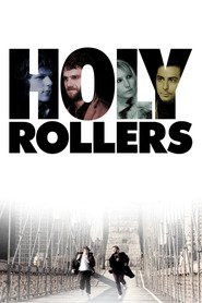 Holy Rollers is similar to Luscious Johnny: The Wrestler.