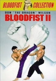 Bloodfist II is similar to Talk of Angels.