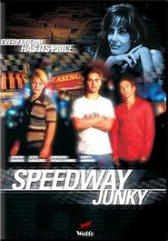Speedway Junky is similar to Lawless Range.