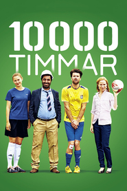 10 000 timmar is similar to Straight Time.