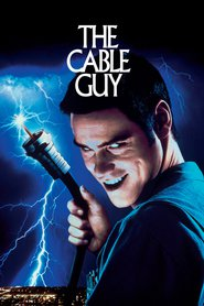 The Cable Guy is similar to The Birth of a Nation.