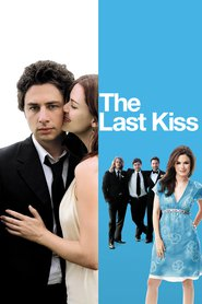 The Last Kiss is similar to Saltlake Van Sant.