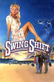 Swing Shift is similar to L.A.P.D.: To Protect and to Serve.