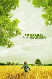 Fireflies in the Garden is similar to Smile.