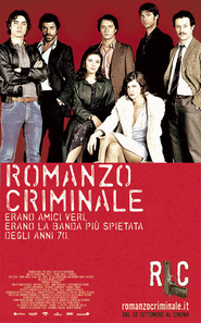 Romanzo criminale is similar to Jesse Stone: Sea Change.