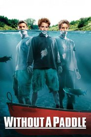 Without a Paddle is similar to Valerian and the City of a Thousand Planets.