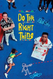 Do the Right Thing is similar to Away and Back.
