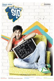 Wake Up Sid is similar to Princess.