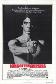 King of the Gypsies is similar to Bad Asses on the Bayou.