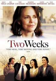Two Weeks is similar to The Secret Agent.