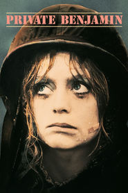 Private Benjamin is similar to ...First Do No Harm.
