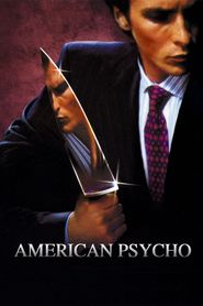American Psycho is similar to The Path of the Dragon.