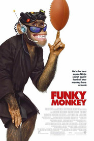 Funky Monkey is similar to The Bourne Supremacy.