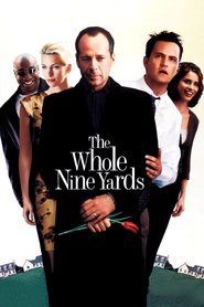The Whole Nine Yards is similar to Spider-Man 3.