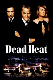 Dead Heat is similar to Misconduct.