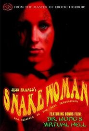 Snakewoman is similar to A Nightmare on Elm Street.