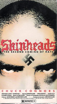 Skinheads is similar to Sick Boy.